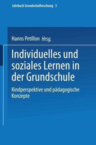 Individuelles und Soziales Lernen in der Grundschule Kindperspektive und Padagogische Konzepte  2002 9783810030702 Front Cover