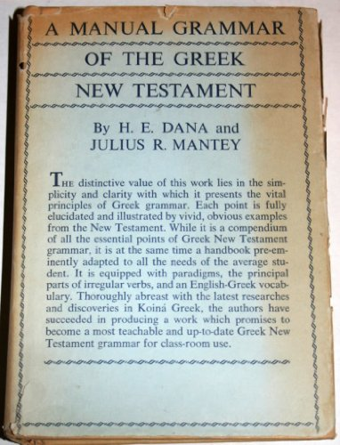 Manual Grammar of the Greek New Testament   1957 9780023270703 Front Cover