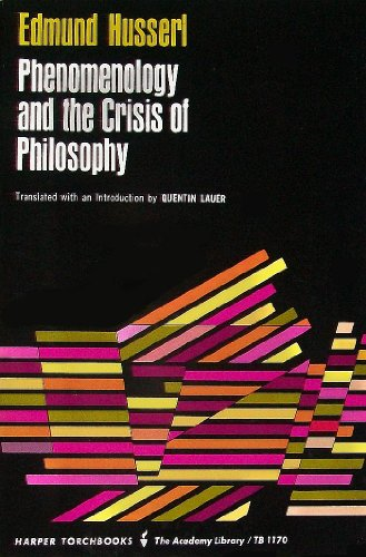 Phenomenology and the Crisis of Philosophy N/A edition cover