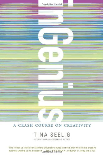 InGenius A Crash Course on Creativity  2012 edition cover