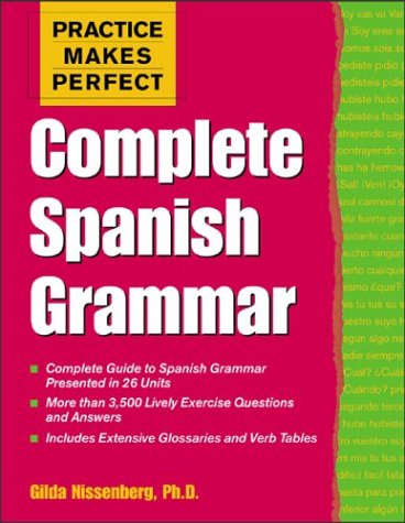 Practice Makes Perfect Complete Spanish Grammar  2004 edition cover
