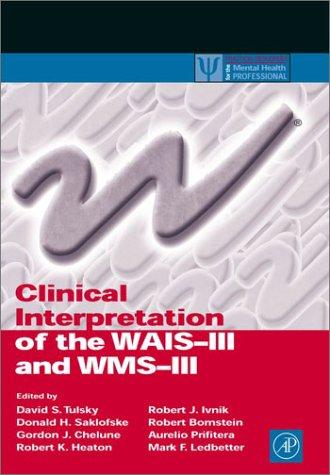 Clinical Interpretation of the WAIS-III and WMS-III   2003 edition cover