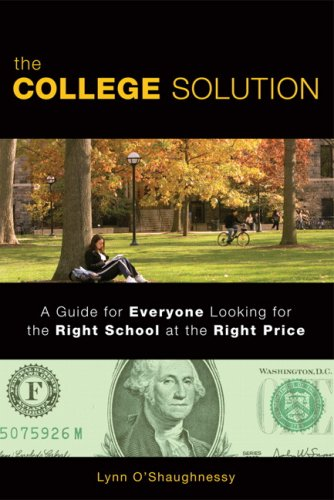 College Solution A Guide for Everyone Looking for the Right School at the Right Price  2008 edition cover