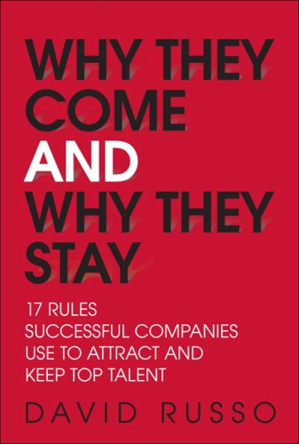17 Rules Successful Companies Use to Attract and Keep Top Talent Why Engaged Employees Are Your Greatest Sustainable Advantage  2010 9780137146703 Front Cover
