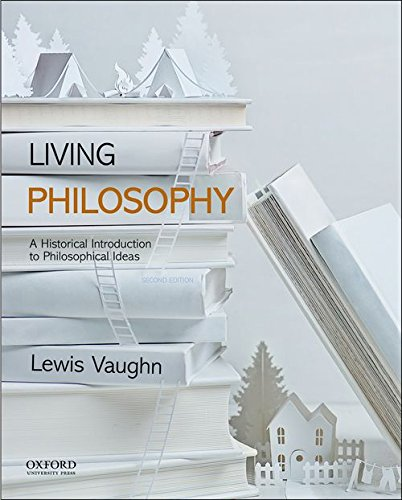 Living Philosophy A Historical Introduction to Philosophical Ideas 2nd 2017 9780190628703 Front Cover
