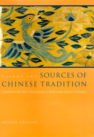 Sources of Chinese Tradition From 1600 Through the Twentieth Century 2nd 1999 9780231112703 Front Cover