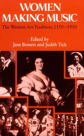 Women Making Music The Western Art Tradition, 1150-1950  1987 edition cover
