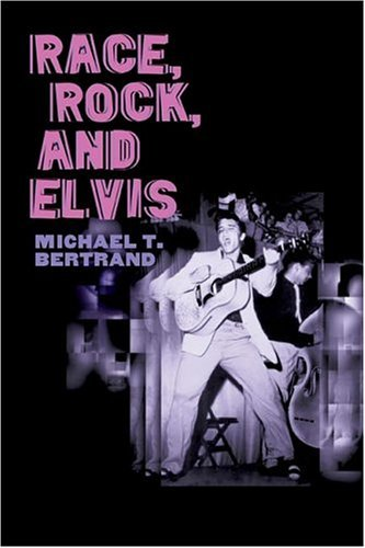 Race, Rock, and Elvis   2005 edition cover
