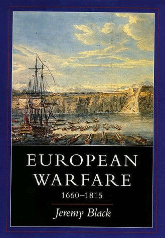 European Warfare, 1660-1815   1994 9780300061703 Front Cover