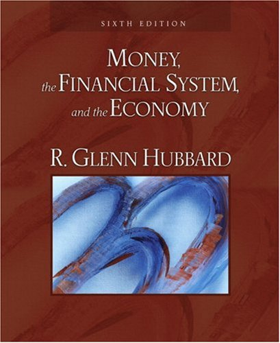 Money, the Financial System, and the Economy  6th 2008 edition cover