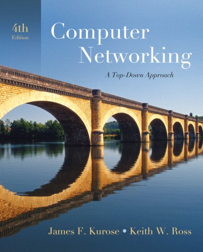 Computer Networking A Top-down Approach 4th 2008 (Revised) edition cover