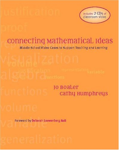 Connecting Mathematical Ideas Middle School Video Cases to Support Teaching and Learning  2005 edition cover