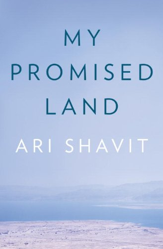 My Promised Land The Triumph and Tragedy of Israel  2013 edition cover