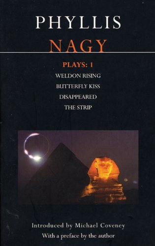 Phyllis Nagy Plays Weldon Rising, Butterfly Kiss, Disappeared , the Strip  1998 edition cover