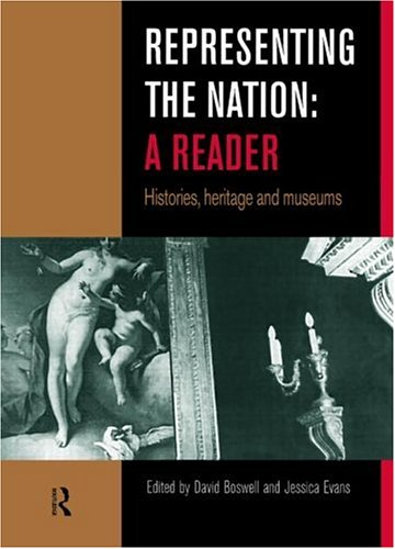 Representing the Nation A Reader - Histories, Heritage, Museums  1999 edition cover