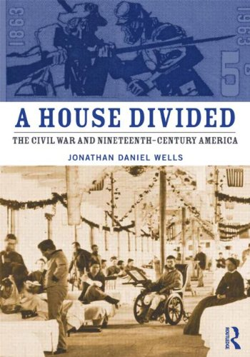 House Divided The Civil War and Nineteenth-Century America  2012 edition cover