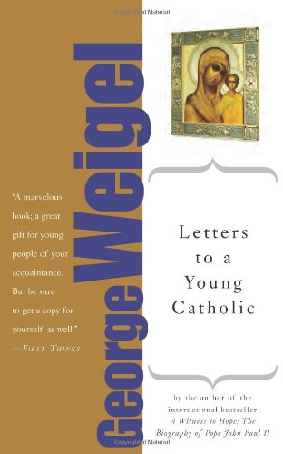 Letters to a Young Catholic  Revised edition cover