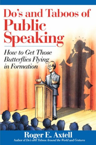 Do's and Taboos of Public Speaking How to Get Those Butterflies Flying in Formation  1992 edition cover