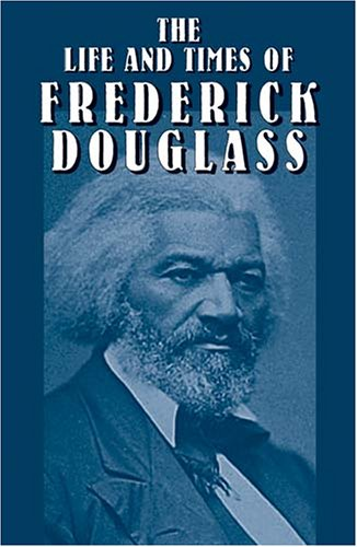 Life and Times of Frederick Douglass   2003 edition cover