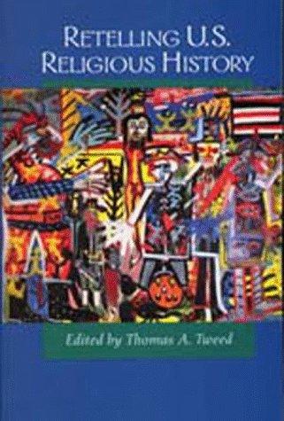 Retelling U. S. Religious History   1997 edition cover