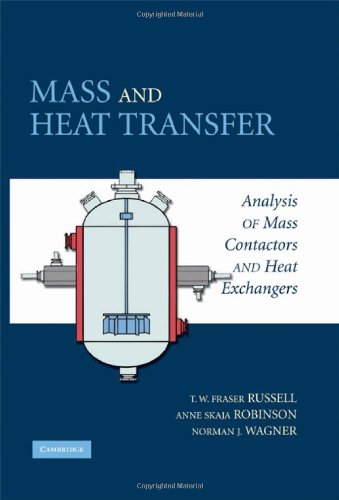 Mass and Heat Transfer Analysis of Mass Contactors and Heat Exchangers  2008 edition cover
