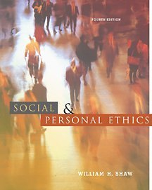 Social and Personal Ethics  4th 2002 9780534561703 Front Cover