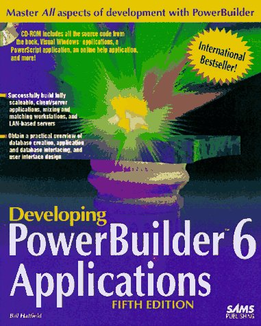 Developing Powerbuilder 6 Applications  5th 1997 9780672311703 Front Cover