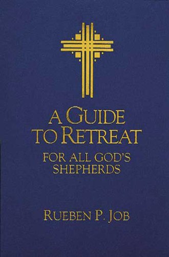 Guide to Retreat for All God's Shepherds  N/A edition cover