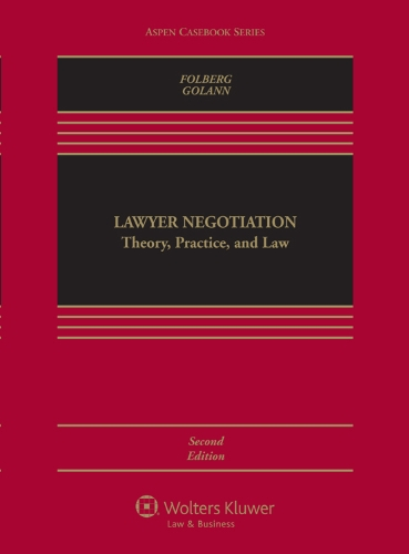 Lawyer Negotiation Theory, Practice, and Law 2nd 2011 (Revised) edition cover