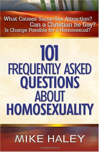 101 Frequently Asked Questions about Homosexuality   2004 edition cover