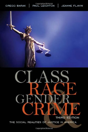 Class, Race, Gender, and Crime The Social Realities of Justice in America 3rd 2010 (Revised) edition cover