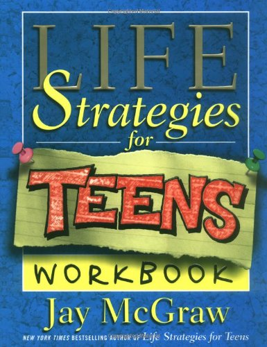 Life Strategies for Teens   2001 (Workbook) 9780743224703 Front Cover