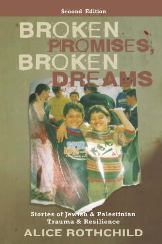 Broken Promises, Broken Dreams Stories of Jewish and Palestinian Trauma and Resilience 2nd 2010 9780745329703 Front Cover