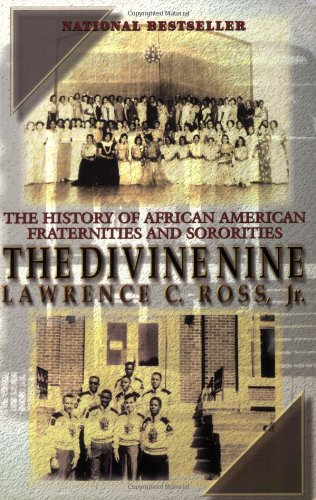 Divine Nine The History of African American Fraternities and Sororities N/A edition cover