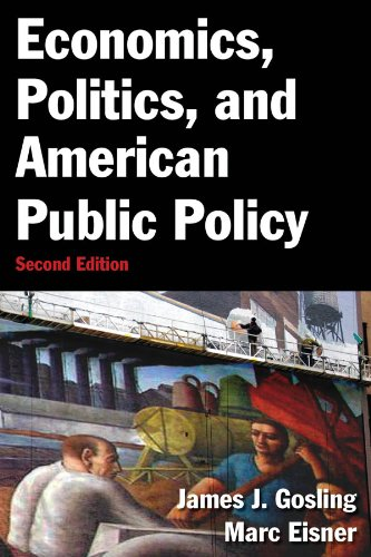 Economics, Politics, and American Public Policy  2nd 2013 (Revised) edition cover