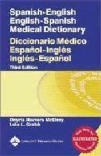Spanish-English English-Spanish Medical Dictionary Diccionario M�dico Espa�ol-Ingl�s Ingl�s-Espa�ol 3rd (Revised) edition cover