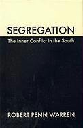 Segregation The Inner Conflict in the South  1994 (Reprint) edition cover
