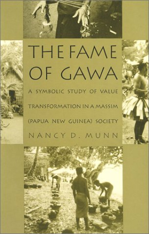 Fame of Gawa A Symbolic Study of Value Transformation in a Massim Society  1992 edition cover