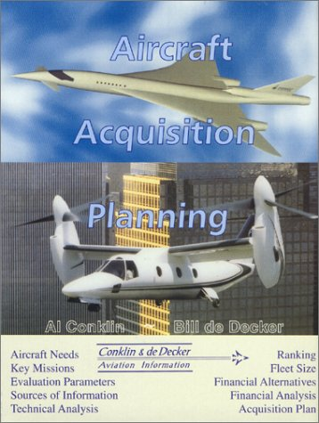 AIRCRAFT ACQUISITION PLANNING 1st 9780966678703 Front Cover