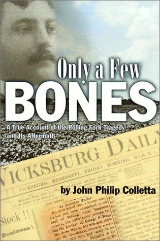 Only a Few Bones A True Account of the Rolling Fork Tragedy and Its Aftermath  2000 edition cover