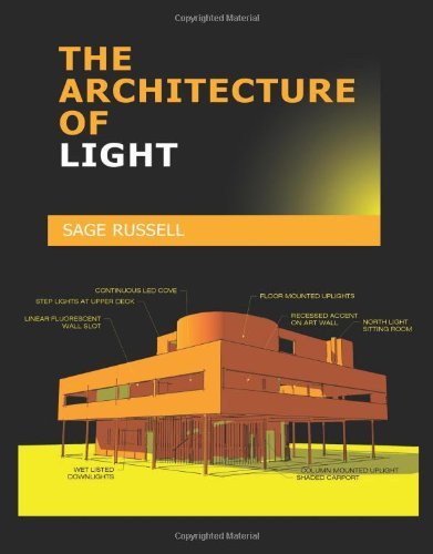 Architecture of Light : A Textbook of Procedures and Practices for the Architect, Interior Designer and Lighting Designer  2008 edition cover