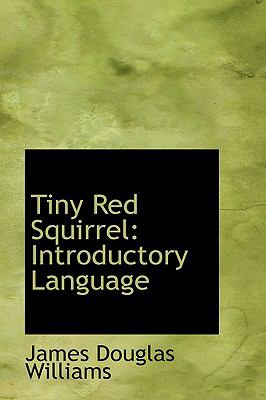 Tiny Red Squirrel: Introductory Language  2009 edition cover