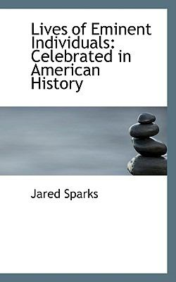 Lives of Eminent Individuals: Celebrated in American History  2009 edition cover