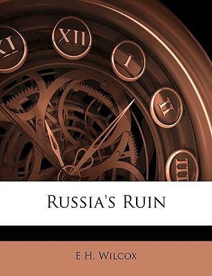Russia's Ruin  N/A edition cover