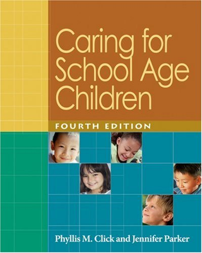 Caring for School Age Children  4th 2006 (Revised) 9781401897703 Front Cover