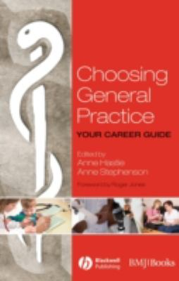 Choosing General Practice Your Career Guide  2008 9781405170703 Front Cover
