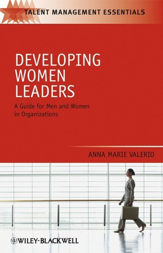 Developing Women Leaders A Guide for Men and Women in Organizations 5th 2010 edition cover