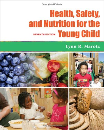 Health, Safety, and Nutrition for the Young Child  7th 2009 (Revised) edition cover
