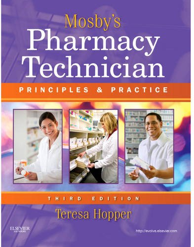 Mosby's Pharmacy Technician Principles and Practice 3rd 2011 edition cover