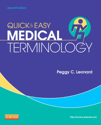 Quick and Easy Medical Terminology  7th 2014 9781455740703 Front Cover